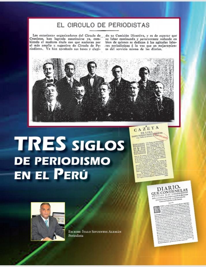 320 años de periodismo en el Perú. Conozca las partidas de nacimiento de esta profesión fundadora de la república peruana